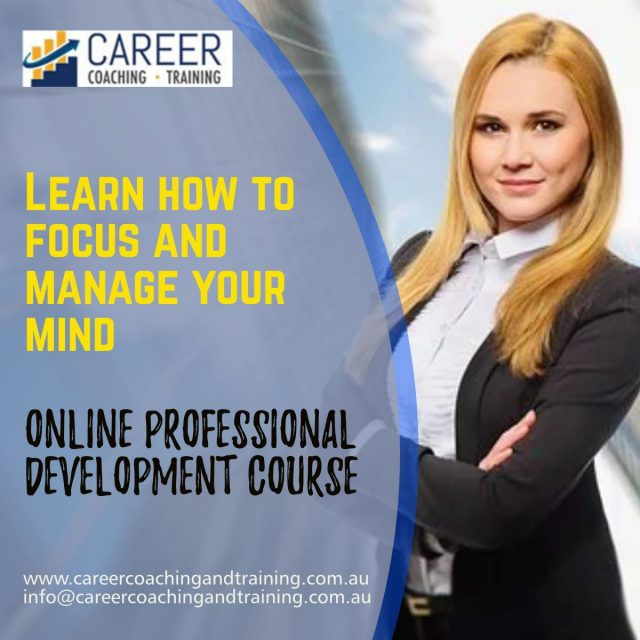 Learn how to focus and manage your mind
